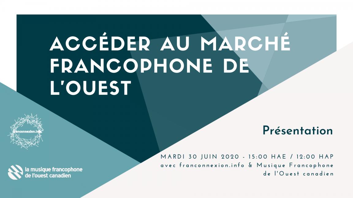 Présentation | Accéder au marché francophone de l'Ouest