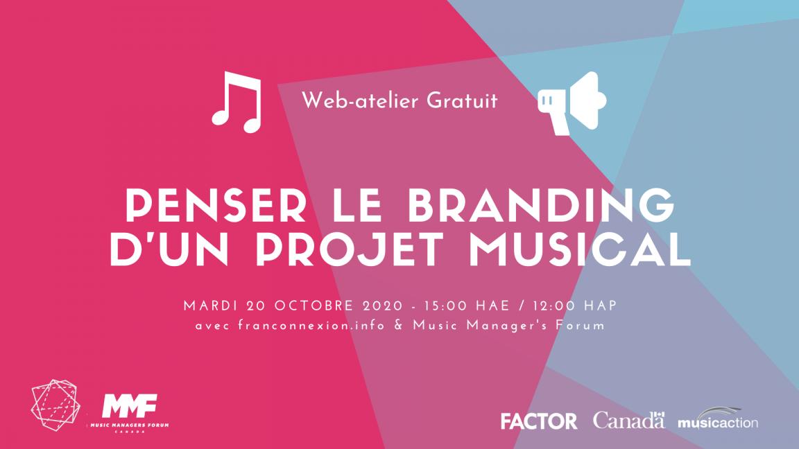 Atelier | Penser le branding d'un projet musical