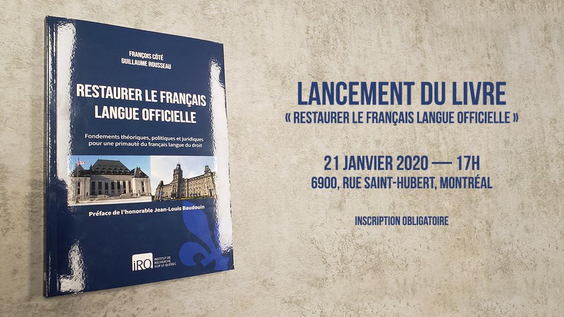 Le lancement du livre «Restaurer le français langue officielle»