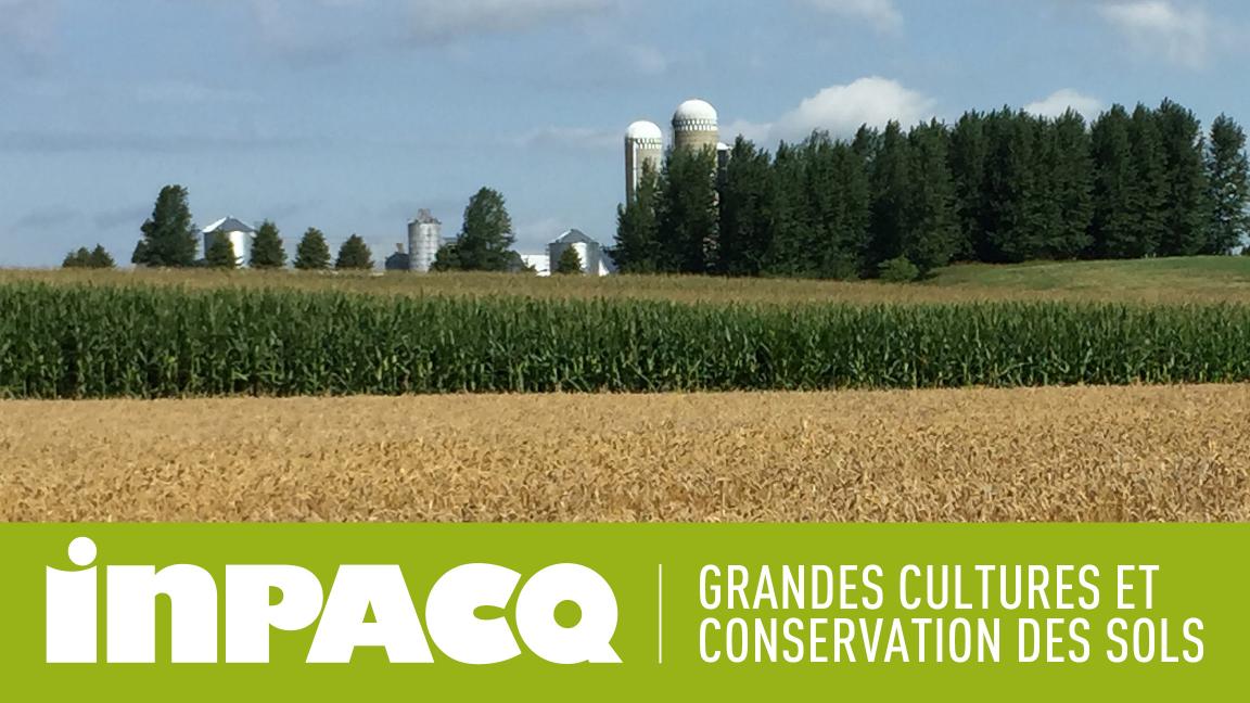 INPACQ Grandes cultures et conservation des sols