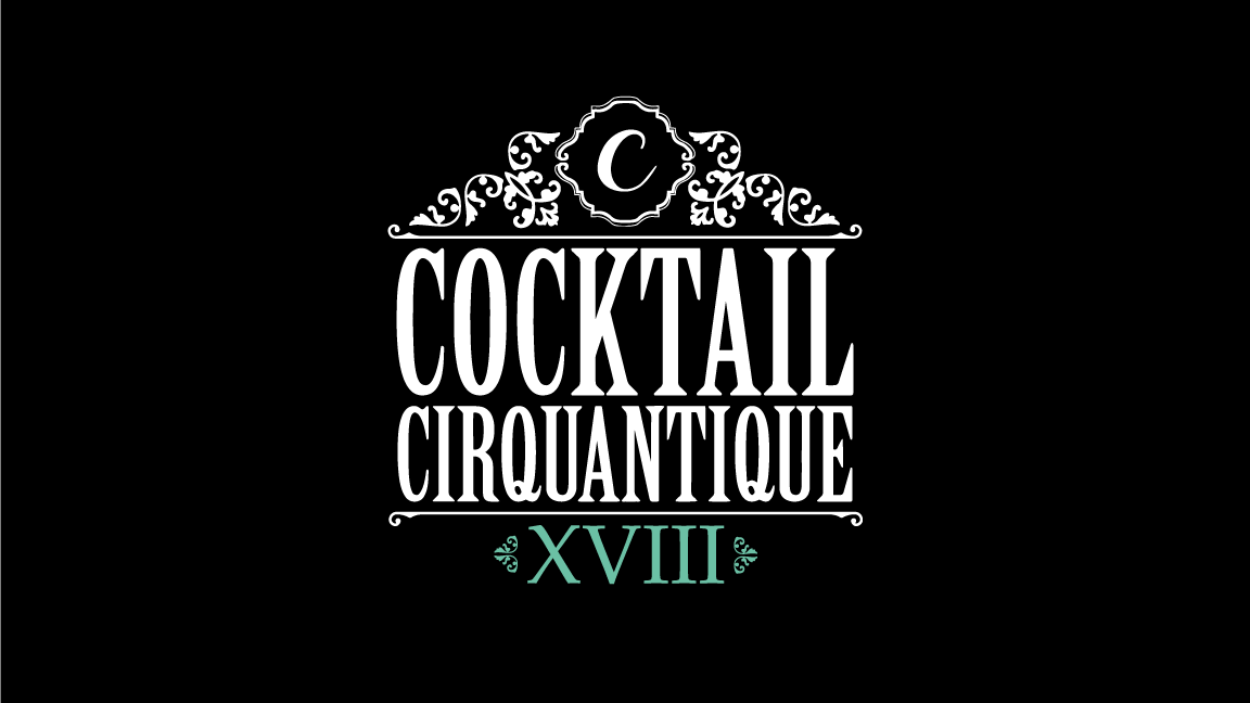 Cocktail Cirquantique XVIII