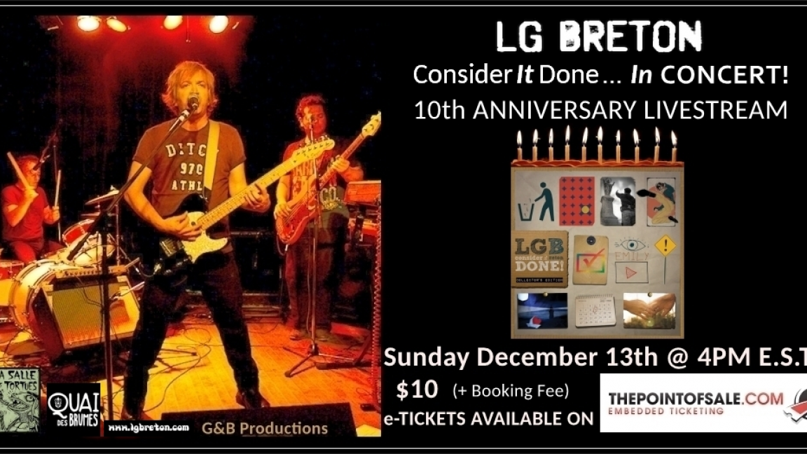 LG Breton - Consider It Done! 10th Anniversary Concert