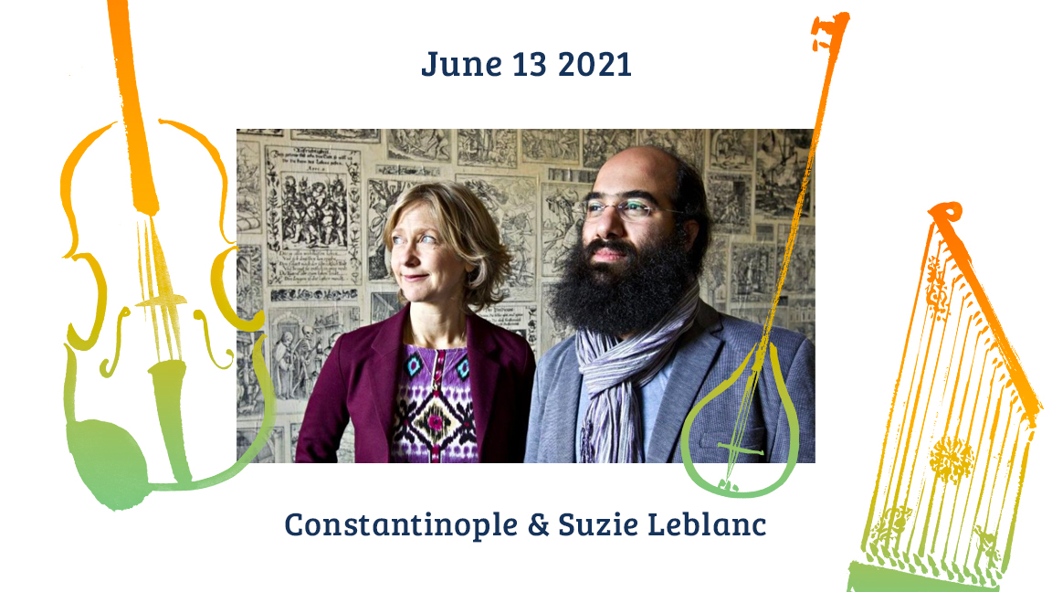 Ensemble Constantinople, dir. Kiya Tabassian & Suzie LeBlanc