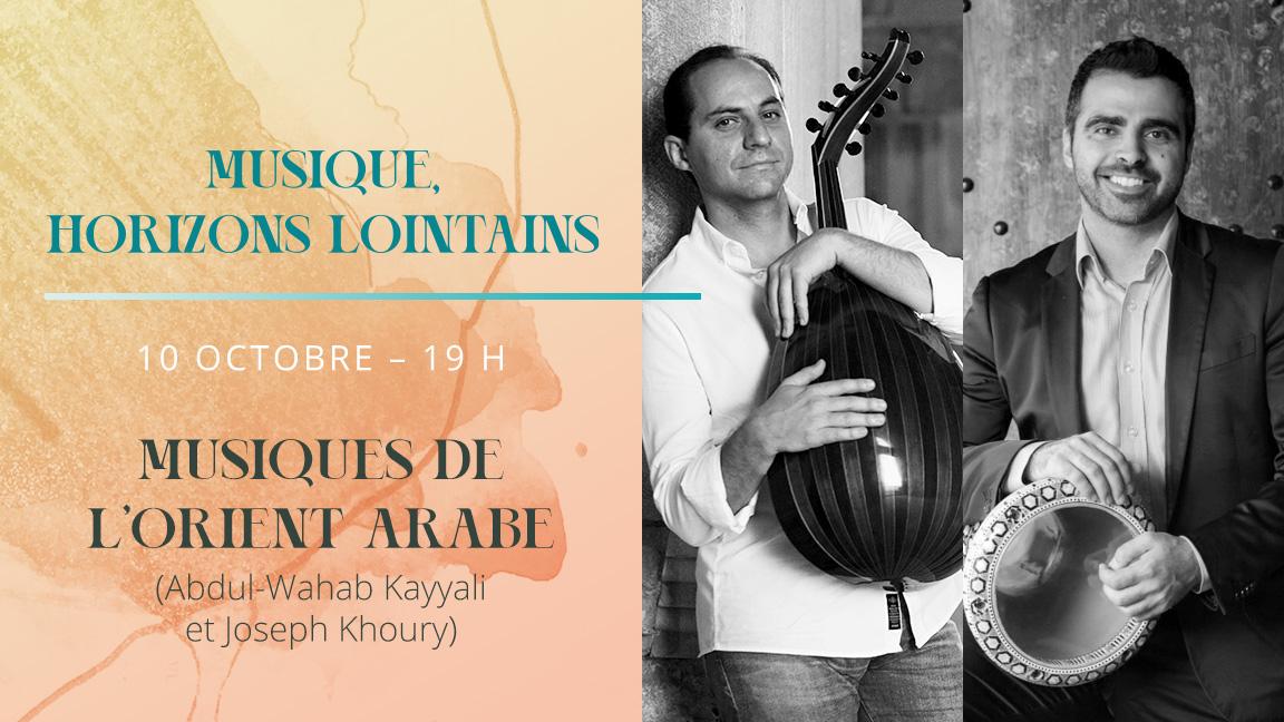 Musique, horizons lointains : Musiques de l'Orient arabe (Machrek)