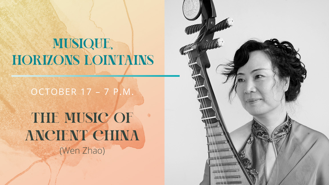 Musique, horizons lointains : Musiques de la Chine ancienne