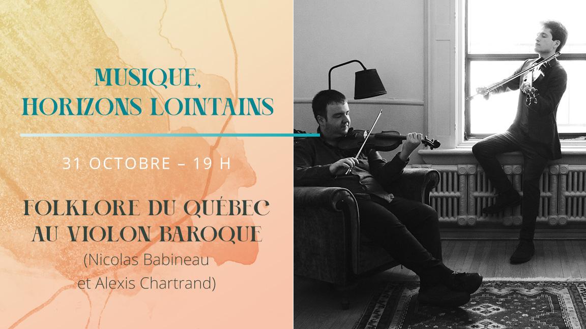 Musique horizons lointains : Chartrand/Babineau : Folklore du Québec au violon