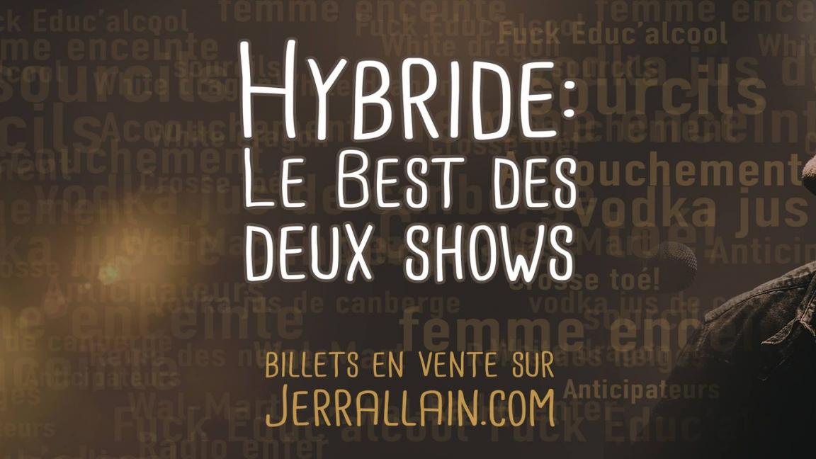 Hybride : Le best des 2 show