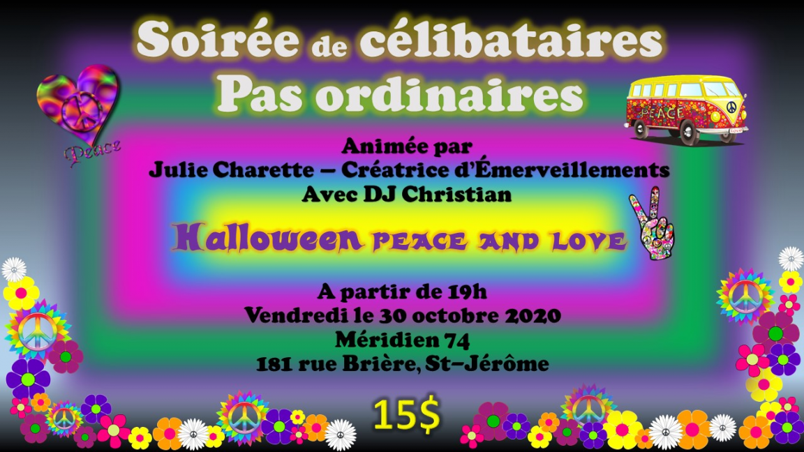 Célibataires pas ordinaires - Halloween peace and love