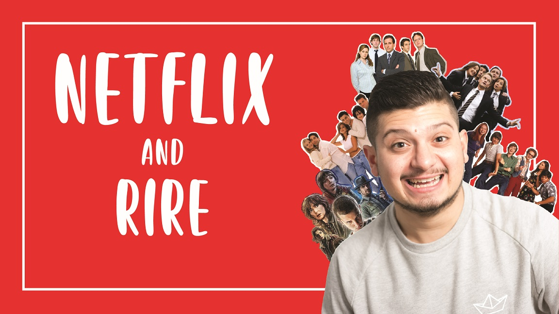 Netflix and Rire