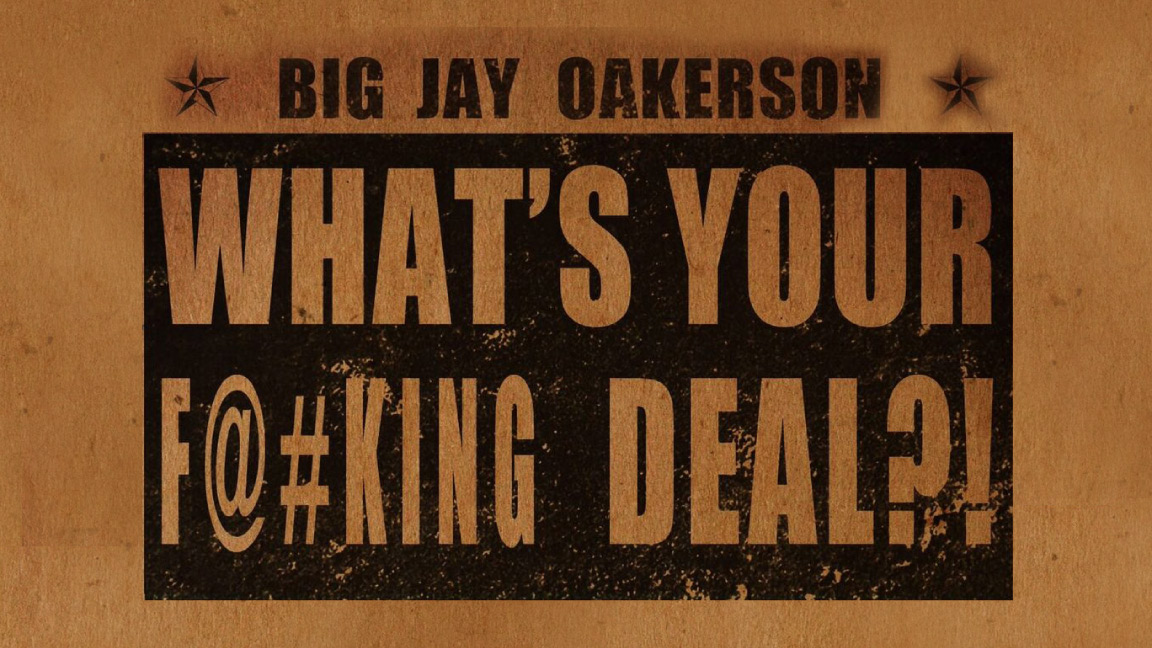 What's Your F@#king Deal