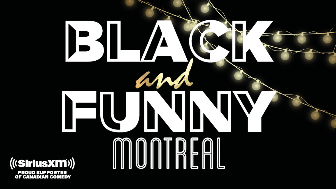 Black & Funny Montreal