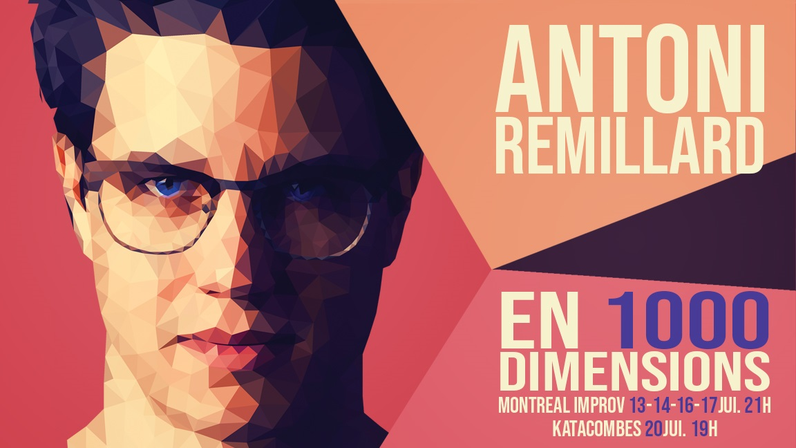 Antoni Remillard en 1000 dimensions