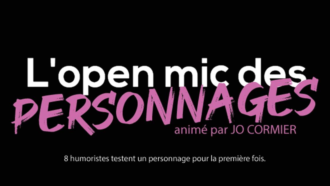 L'open mic des personnages