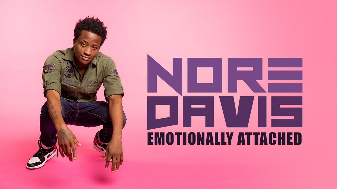 Nore Davis: Emotionally Attached