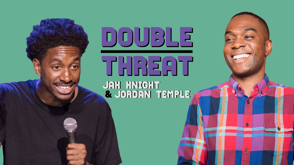 Double Threat: Jak Knight and Jordan Temple