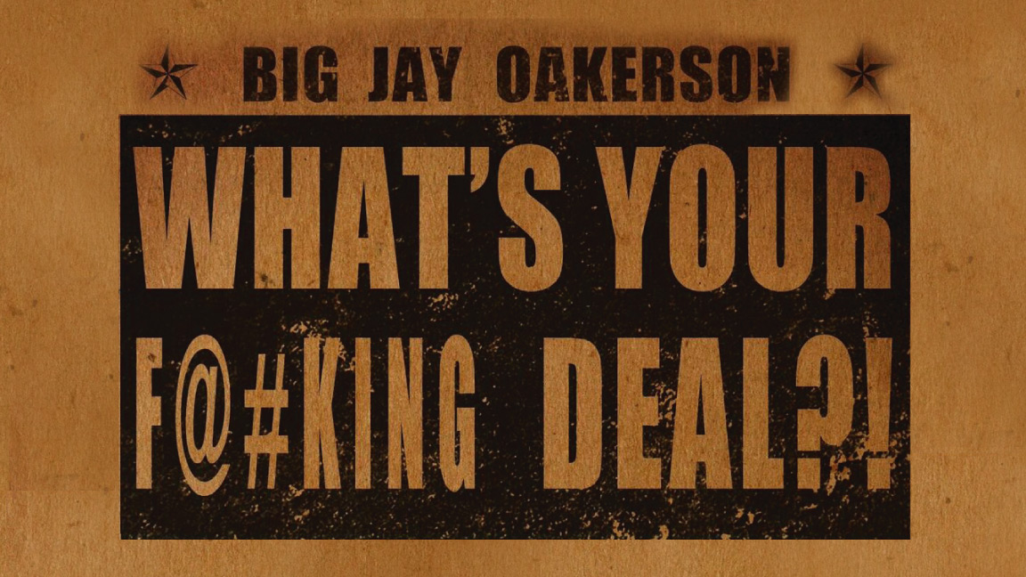 What's Your F@#king Deal?