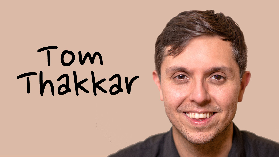 Tom Thakkar