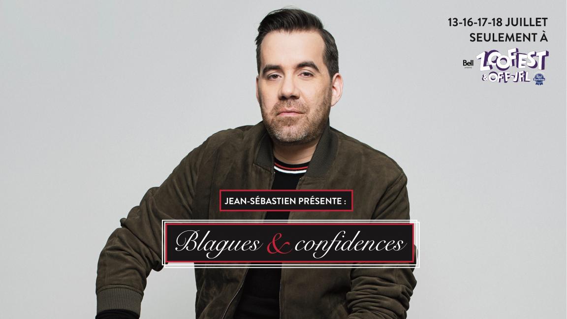 Jean-Sébastien présente : Blagues et Confidence [Julien Lacroix]