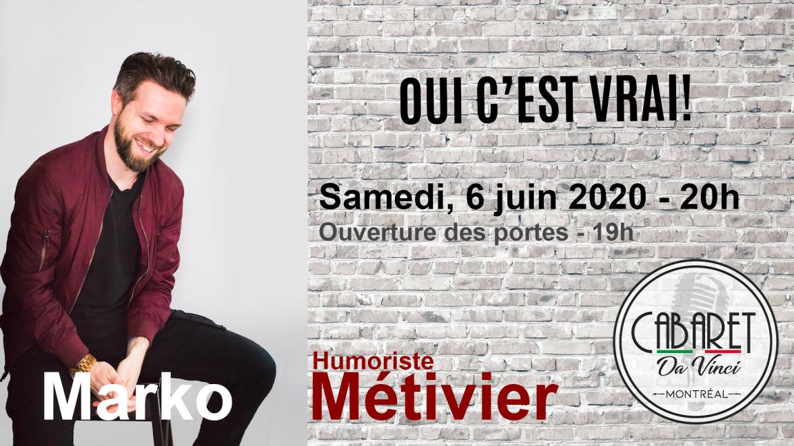 Marko Métivier - Soirée d'humour
