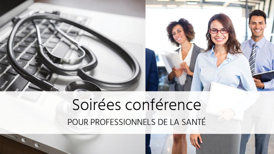 Soirée CONFÉRENCE unique pour PROFESSIONNELS de la SANTÉ!