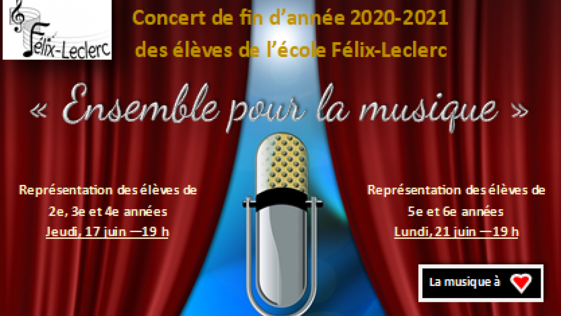 «Ensemble pour la musique » - Concert de fin d'année des élèves de l'école Félix-Leclerc