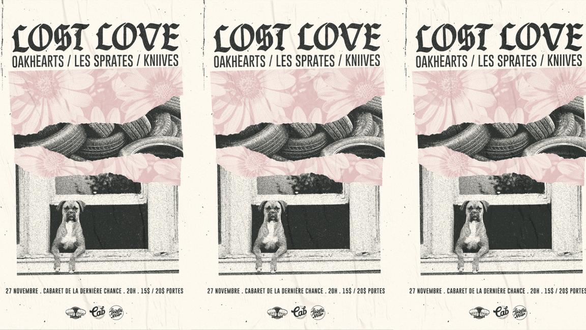 Lost Love, Oakhearts, Les Sprates, Kniives @ Cab