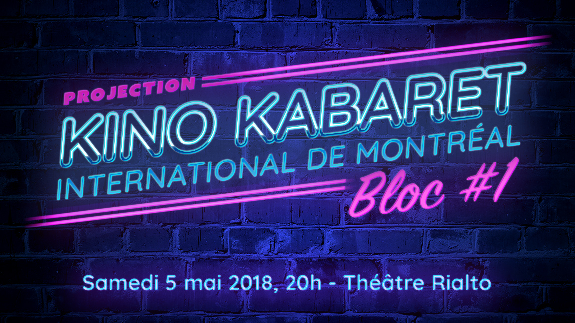 Projection Bloc 1 - Kino Kabaret MTL 2018