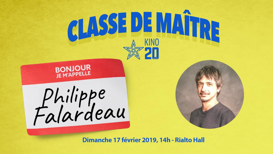Classe de maître - Philippe Falardeau