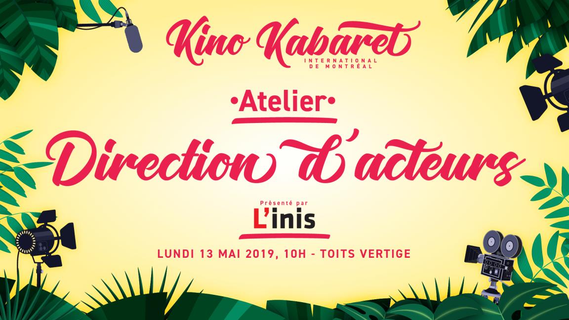 Atelier direction d'acteurs - Kabaret MTL 2019