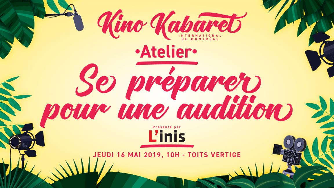 Atelier se préparer pour une audition - Kabaret MTL 2019