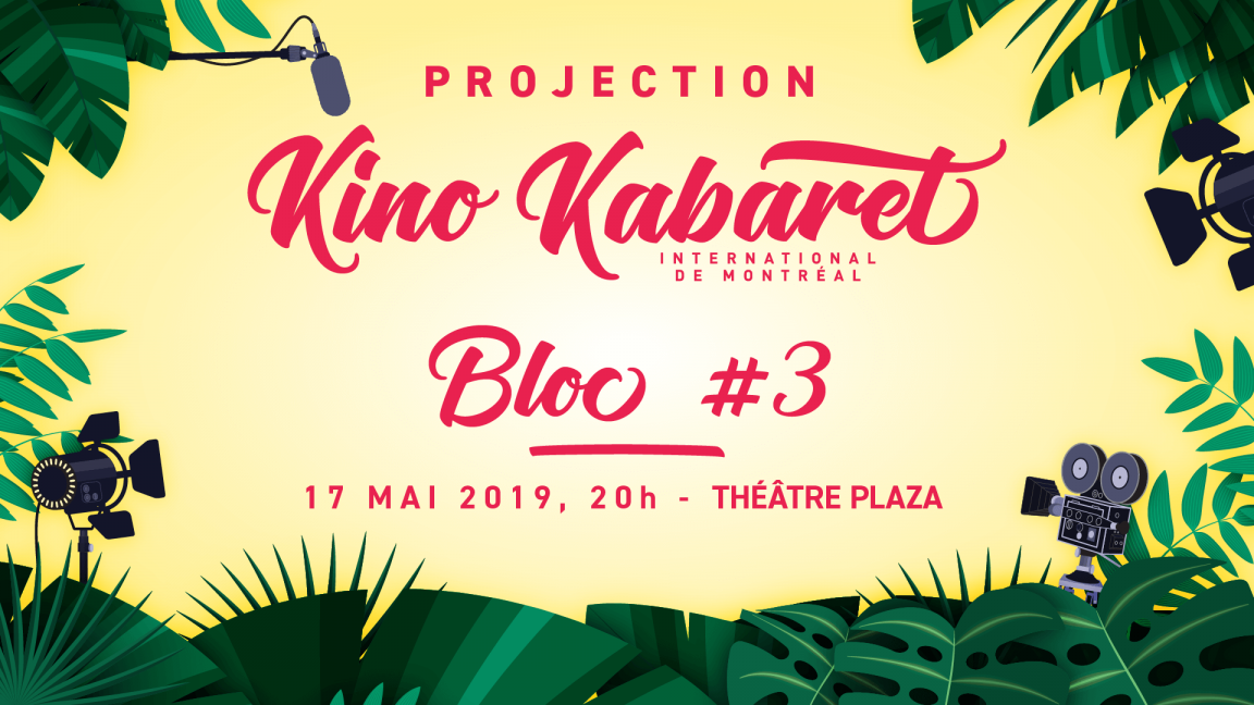 Projection Bloc 3 - Kino Kabaret MTL 2019