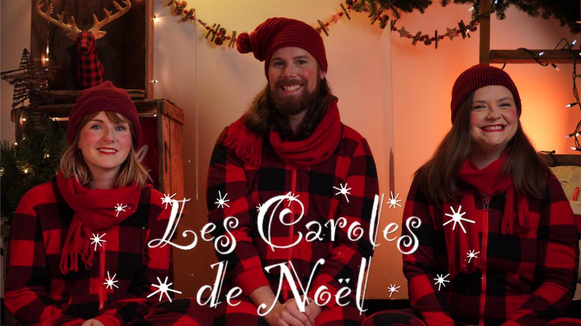 Les Caroles chantent Noël... à Noël!