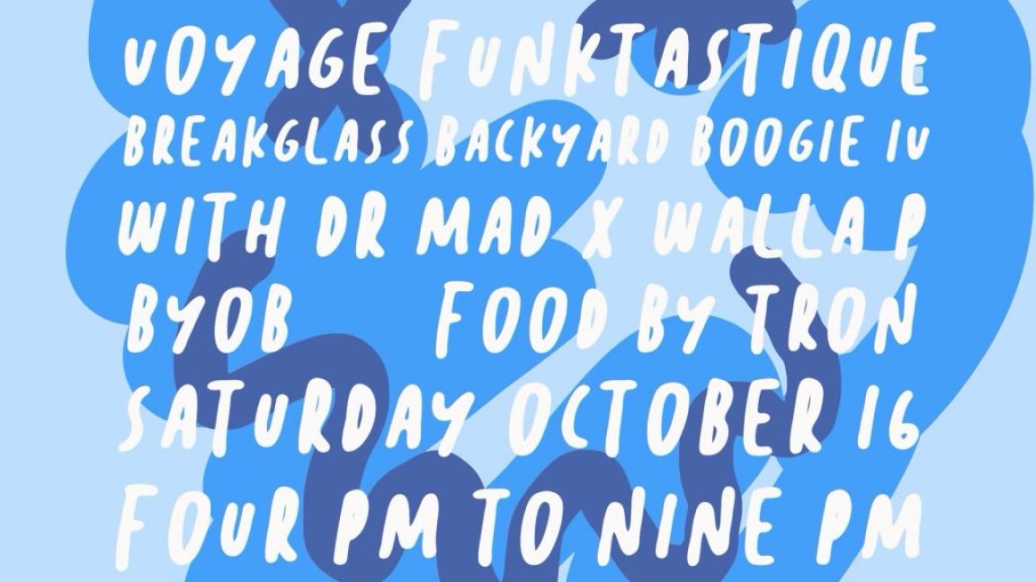 """Voyage Funktastique """"Breakglass Backyard Boogie"""" #4"""
