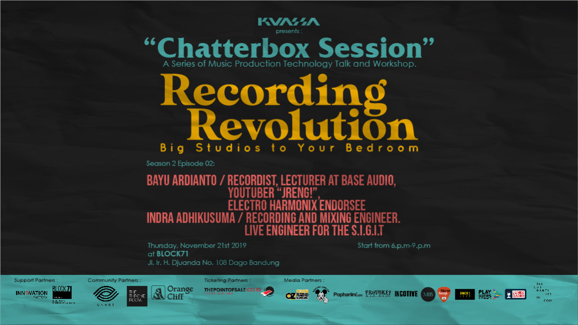 "Kuassa Chatterbox Session #8: ""Big Studios to your Bedroom."""