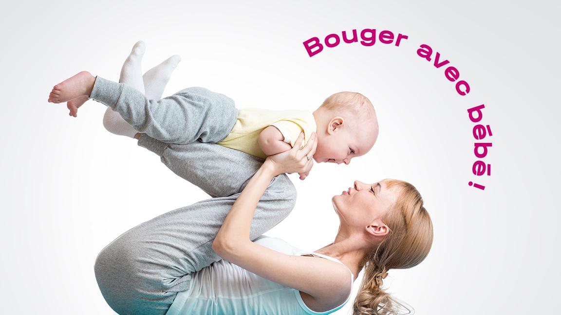 Bouger avec bébé - INTERMÉDIAIRE