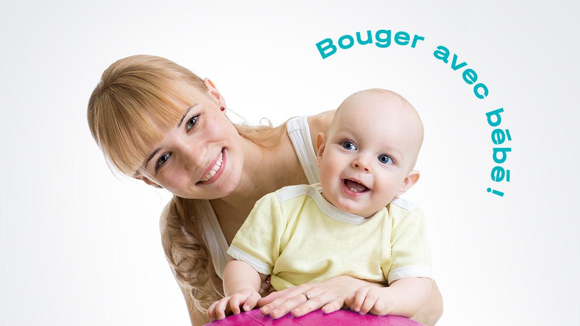 Bouger avec bébé - DÉBUTANT