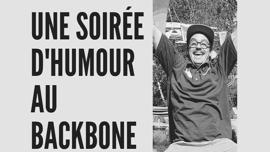 Une soirée d'humour au Backbone