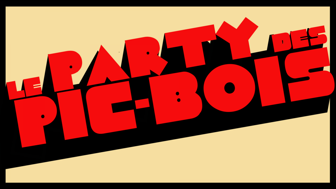 Le Party des Pic-Bois (Jonquière - L'Envol)