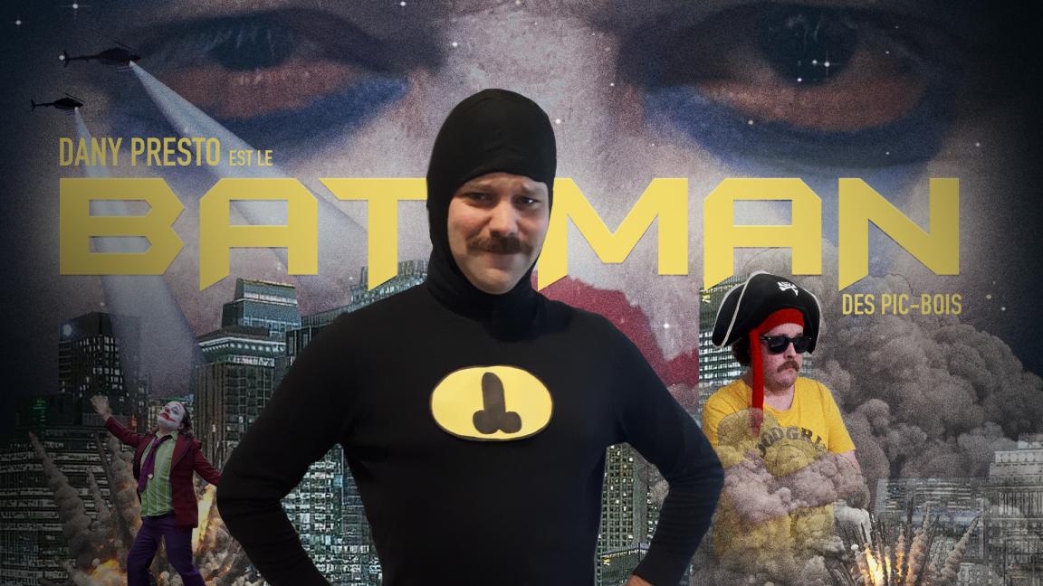 Le Bat-Man des Pic-Bois - Montréal - 20 déc - 20h