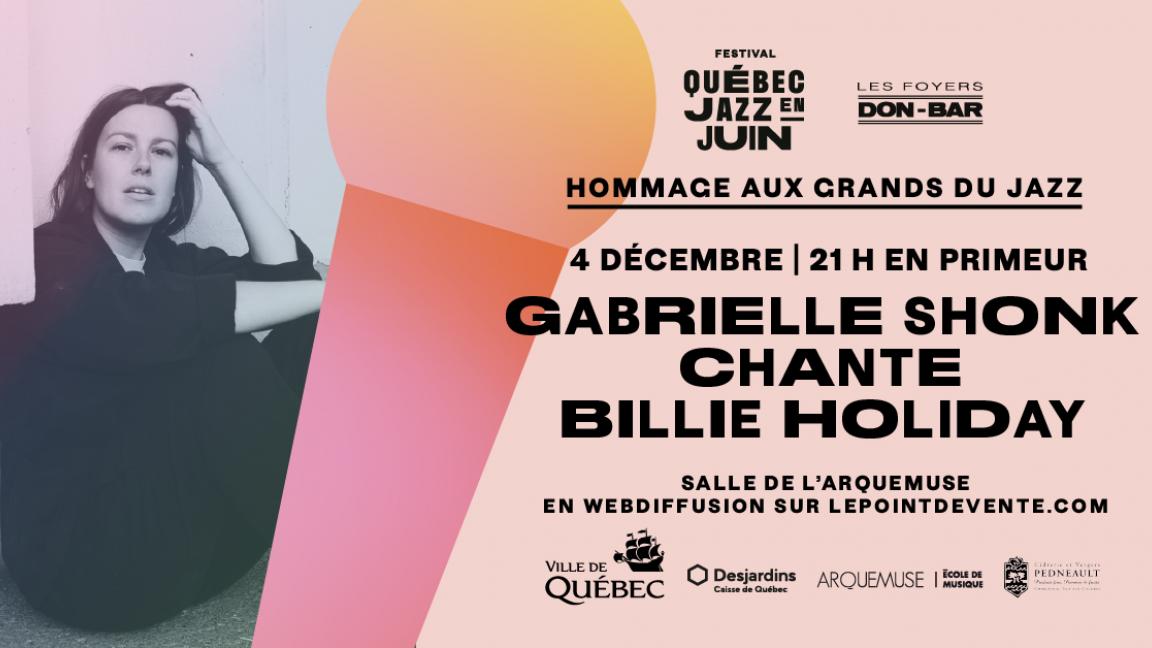 Gabrielle Shonk chante Billie Holiday