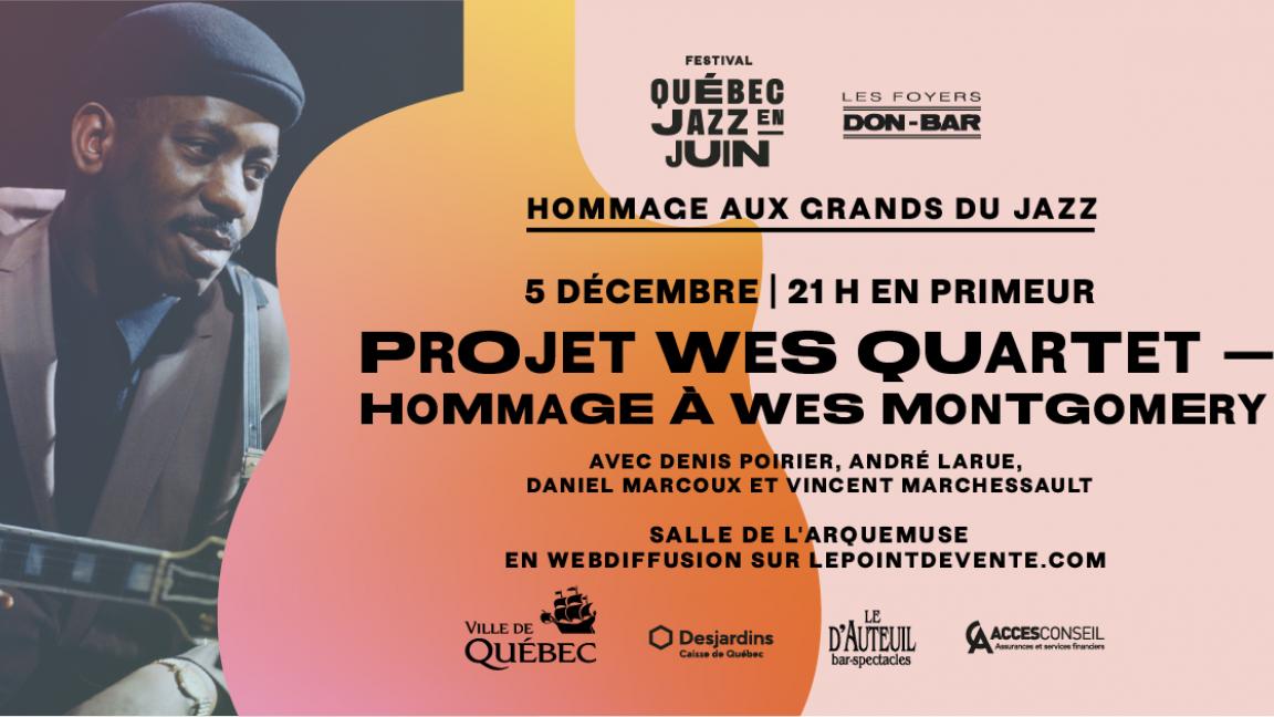 Projet Wes Quartet — Hommage à Wes Montgomery