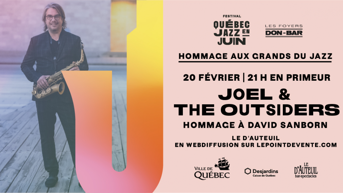 Joël & The Outsiders — Hommage à David Sanborn