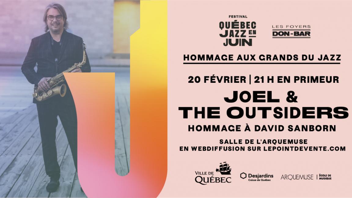 Joël & The Outsiders — Hommage à David Sanborn