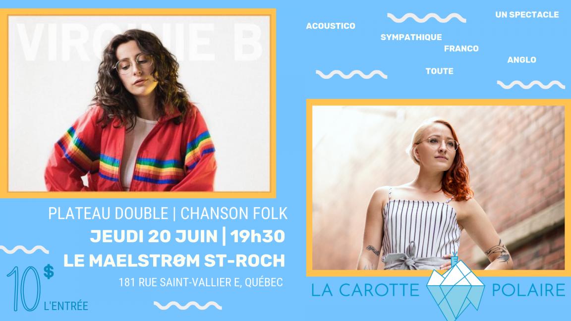 La Carotte Polaire + Virginie B | Québec