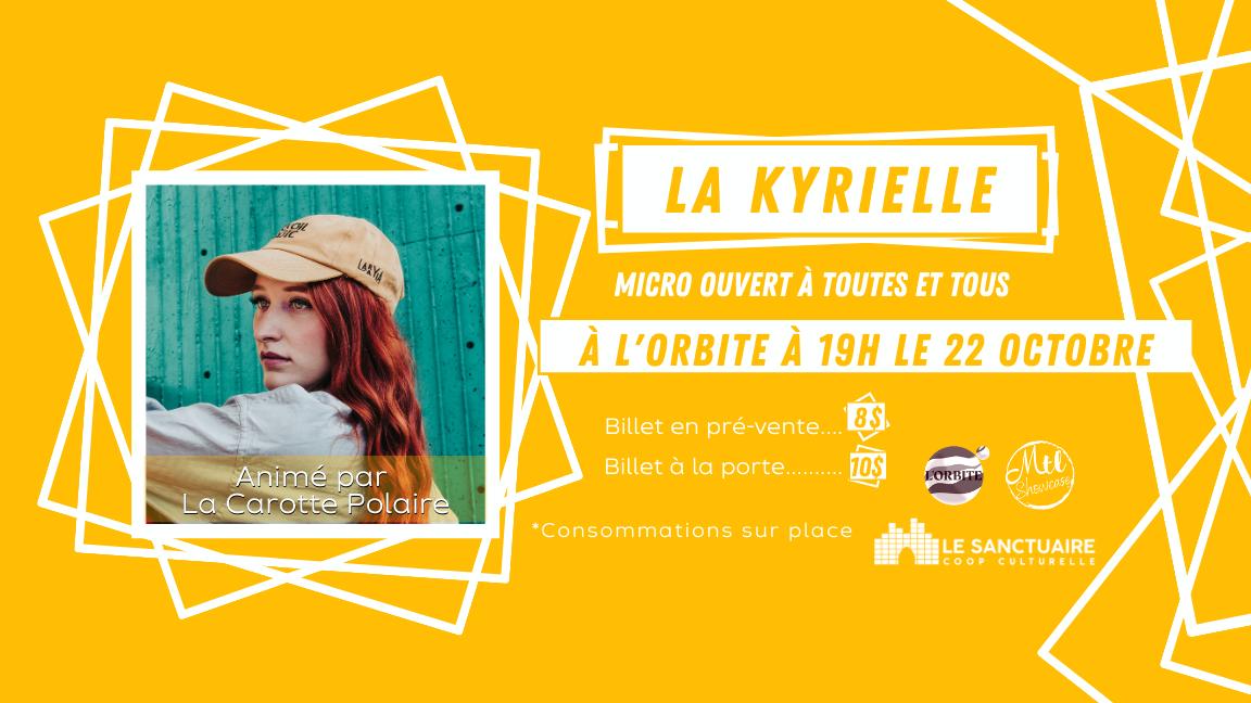 La Kyrielle - Micro Ouvert | Open Mic