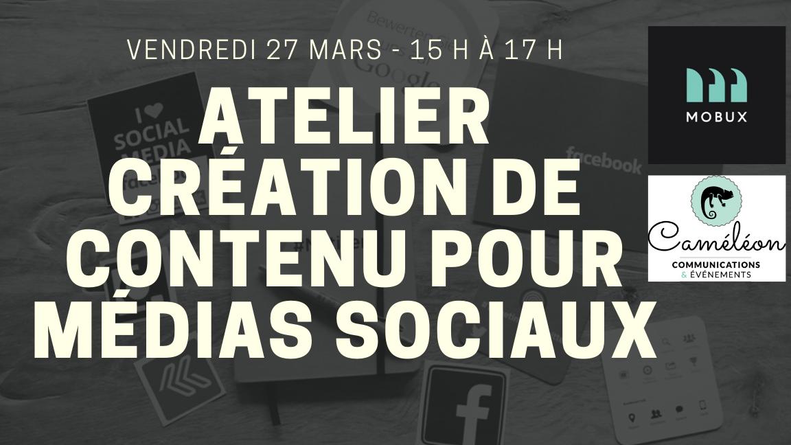 Atelier - Création de contenu pour médias sociaux