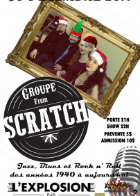 Concert Jazz et Rock 'n Roll avec From Scratch 30/12 à l'Explosion