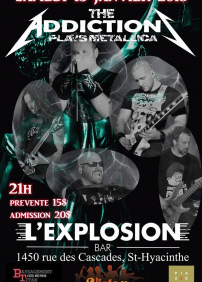 Bar L'Explosion présente Hommage à Metallica par The Addiction 13/02/2018: Hommage à Metallica par The Addiction – 13 janvier 2018 – Bar L'Explosion, Saint-Hyacinthe, QC