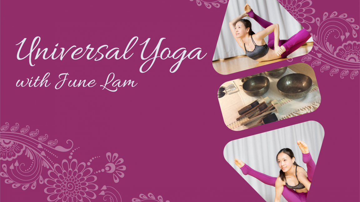 Universal Yoga with June Lam - Oct to Nov