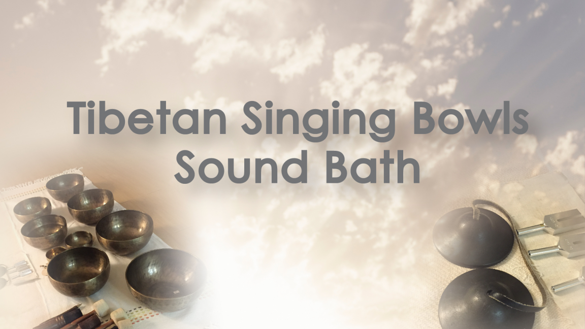 Singing Bowls Sound Bath